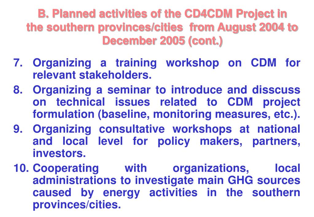 B. Planned activities of the CD4CDM Project in