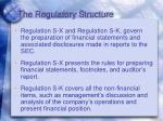 the regulatory structure
