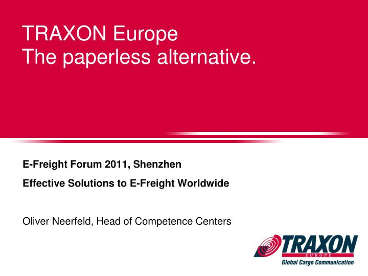 Traxon europe the paperless alternative