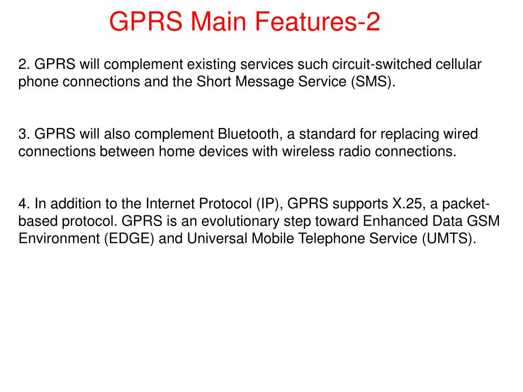 GPRS Main Features