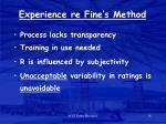 experience re fine s method
