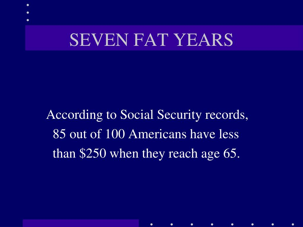 seven fat years