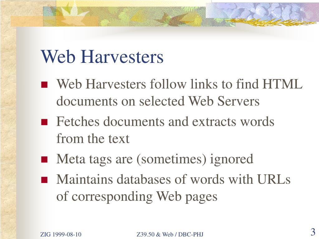 Web Harvesters