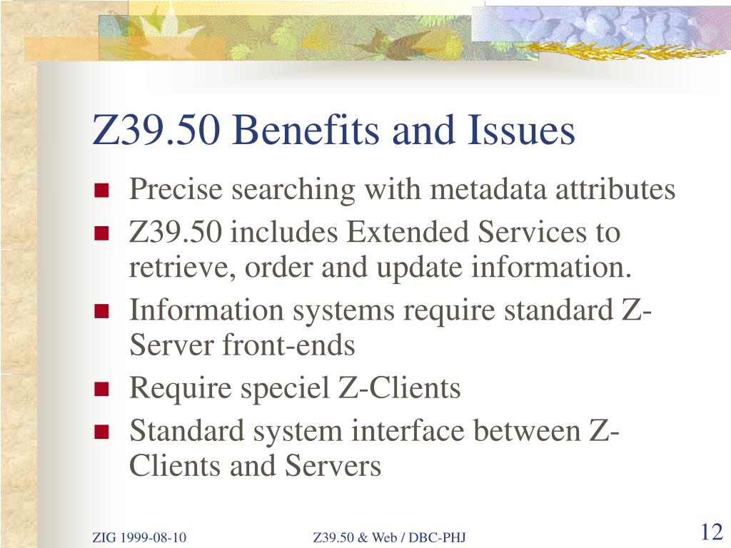 Z39.50 Benefits and Issues