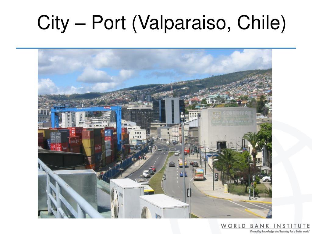 City – Port (Valparaiso, Chile)