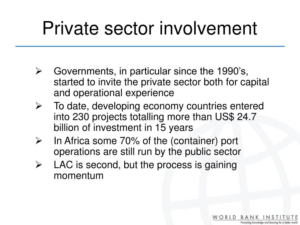 Private sector involvement