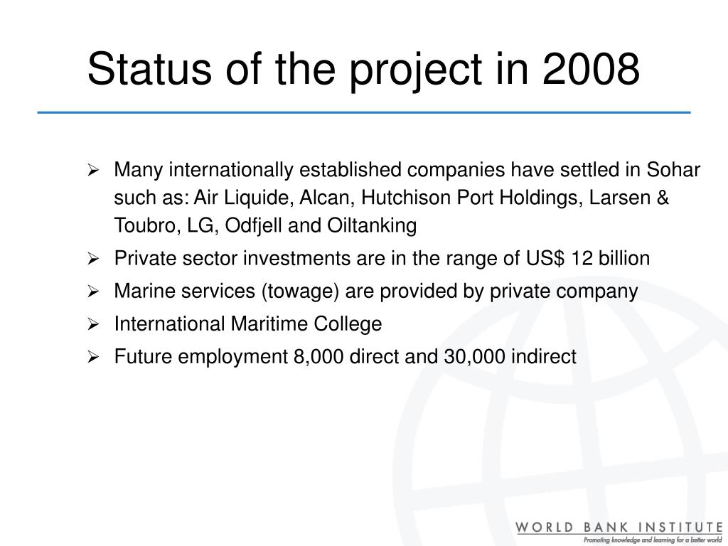 Status of the project in 2008