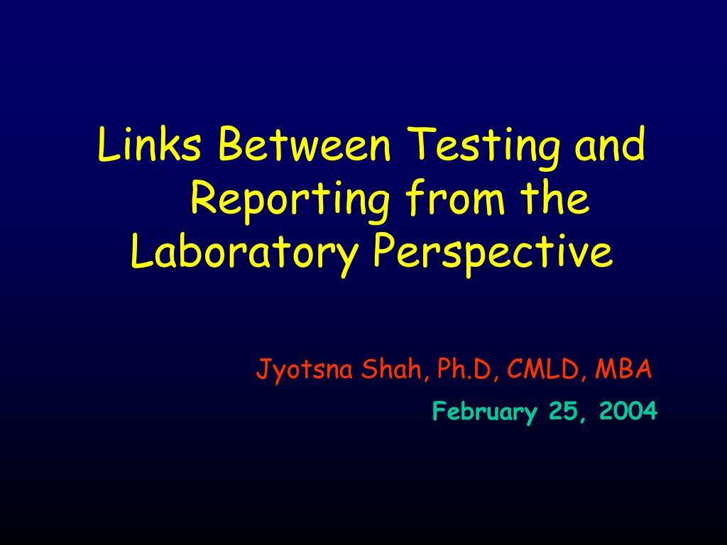 Links Between Testing and Reporting from the