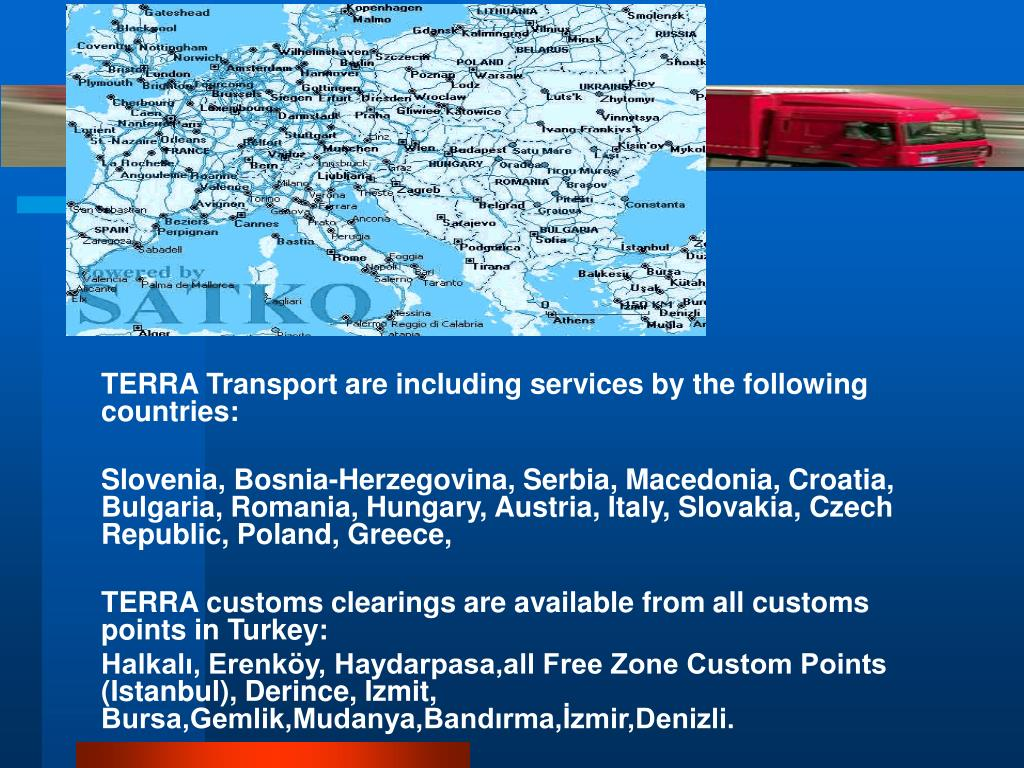 TERRA Transport are including services by the following countries: