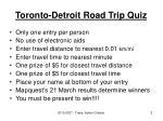 toronto detroit road trip quiz