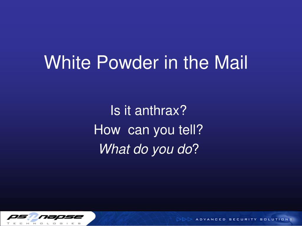white powder in the mail