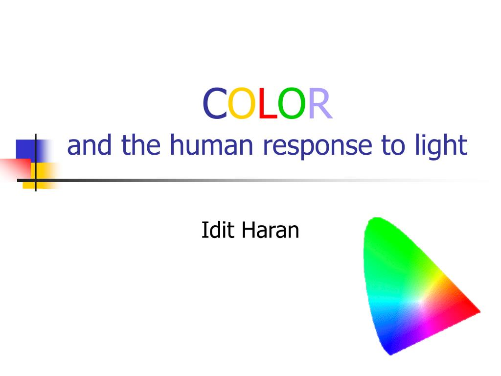 c o l o r and the human response to light l.