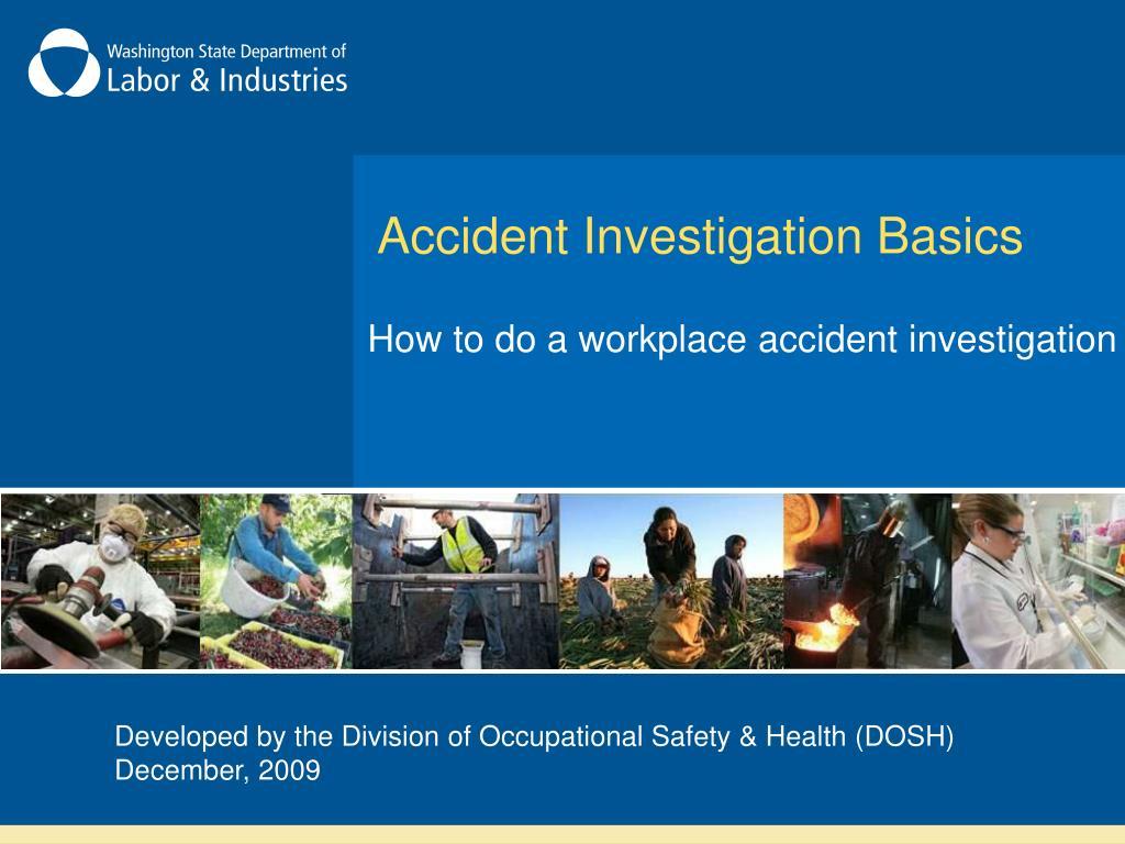 accident investigation basics l.