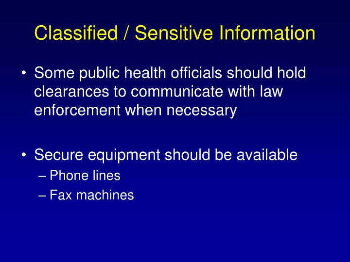 Classified / Sensitive Information