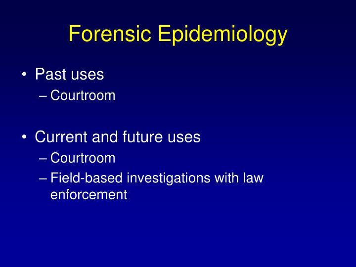 Forensic Epidemiology