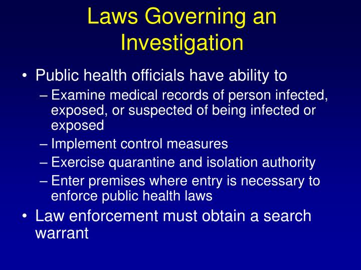 Laws Governing an Investigation