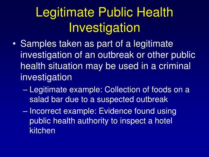 Legitimate Public Health Investigation