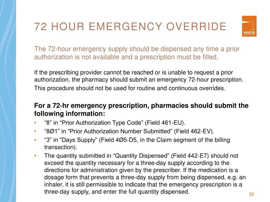 72 hour emergency override
