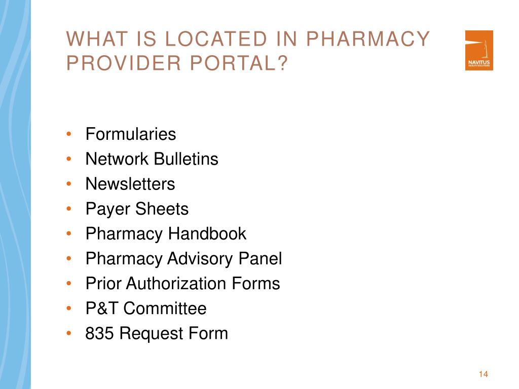 What is located in Pharmacy provider portal?