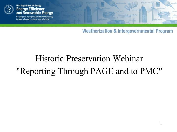 Historic preservation webinar reporting through page and to pmc