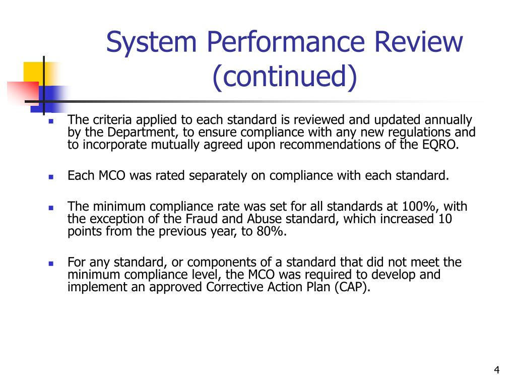 System Performance Review (continued)