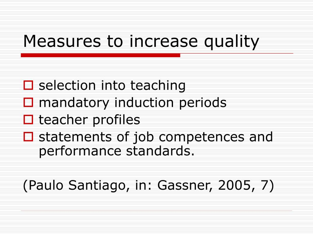 Measures to increase quality