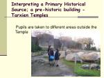 interpreting a primary historical source a pre historic building tarxien temples