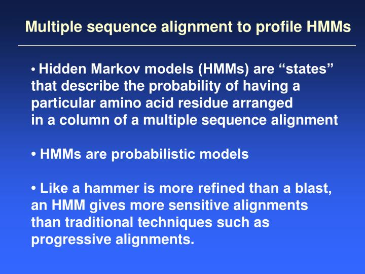 Multiple sequence alignment to profile HMMs