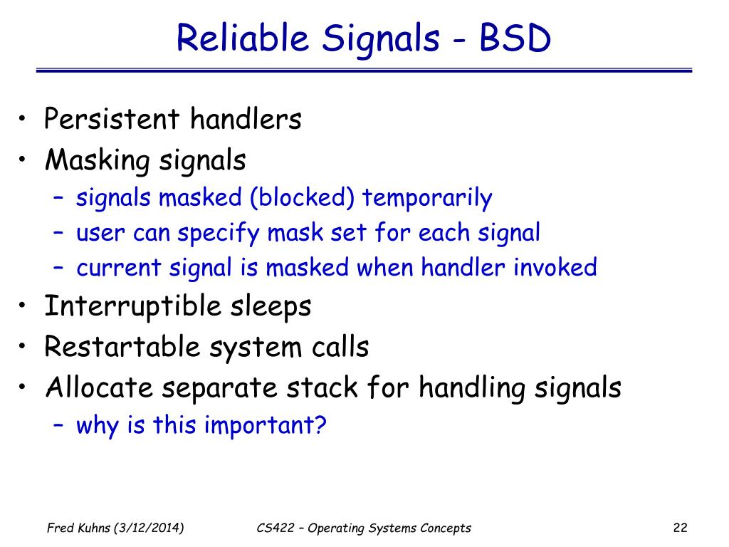 Reliable Signals - BSD