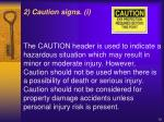 2 caution signs i