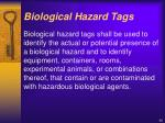 biological hazard tags