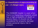 c classification of signs according to use 1 danger signs