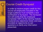 course credit synquest