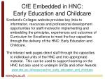 cfe embedded in hnc early education and childcare