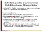 dm66 12 supporting a curriculum in an early education and childcare setting