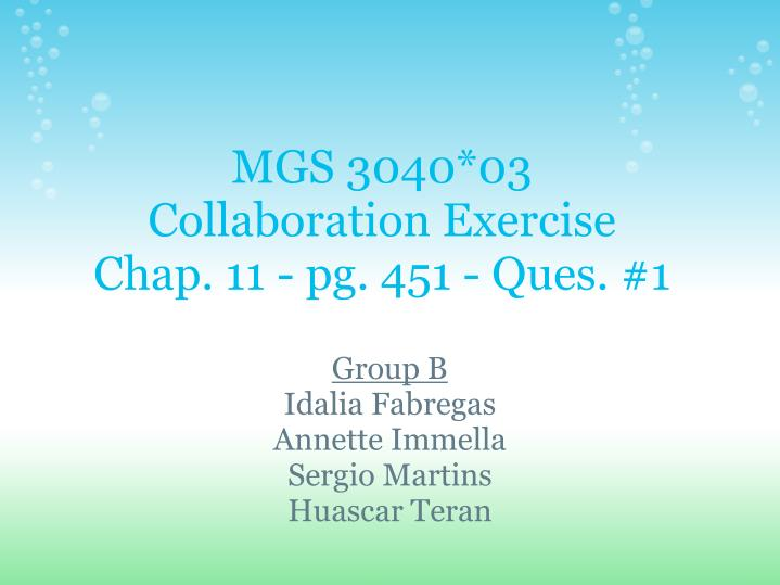 Mgs 3040 03 collaboration exercise chap 11 pg 451 ques 1
