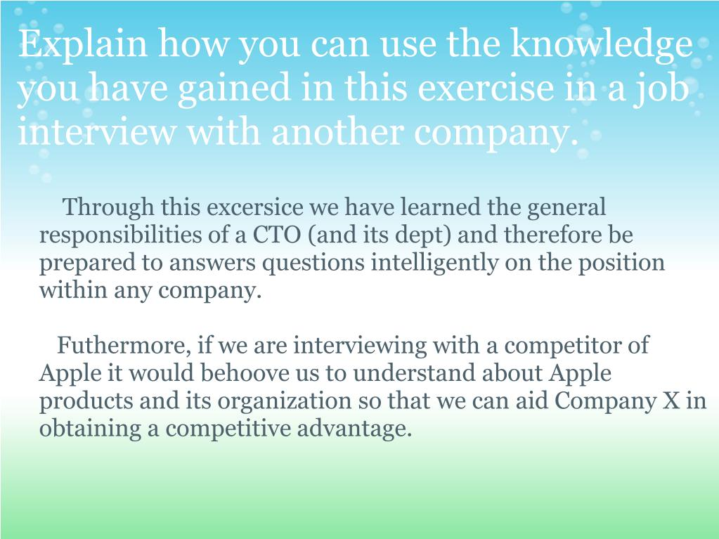Explain how you can use the knowledge you have gained in this exercise in a job interview with another company.