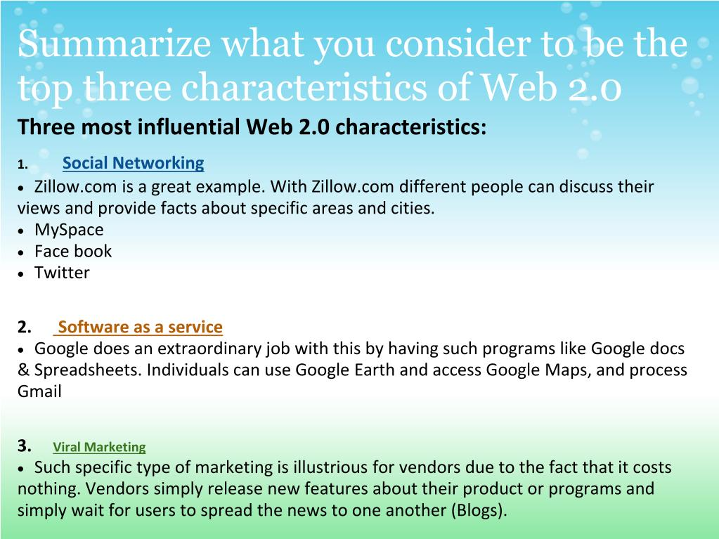 Summarize what you consider to be the top three characteristics of Web 2.0