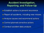 accident investigation reporting and follow up