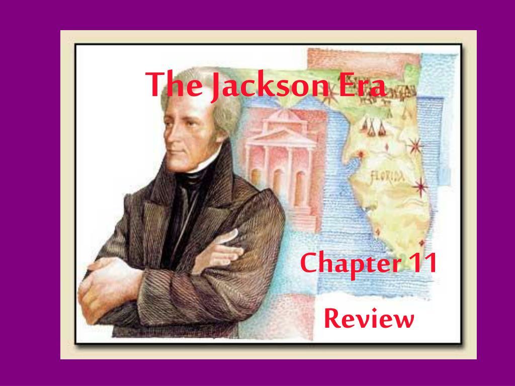 The Jackson Era