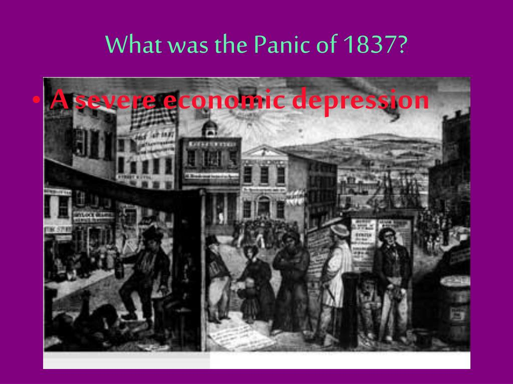 What was the Panic of 1837?