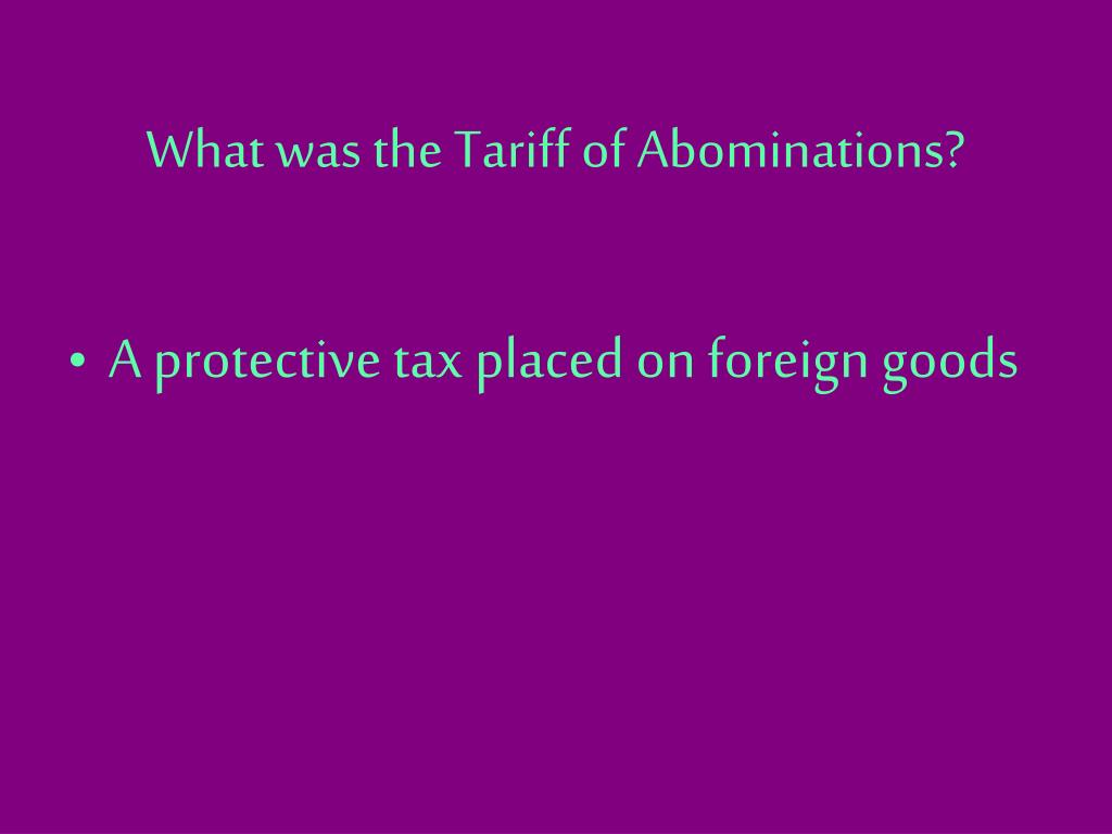 What was the Tariff of Abominations?