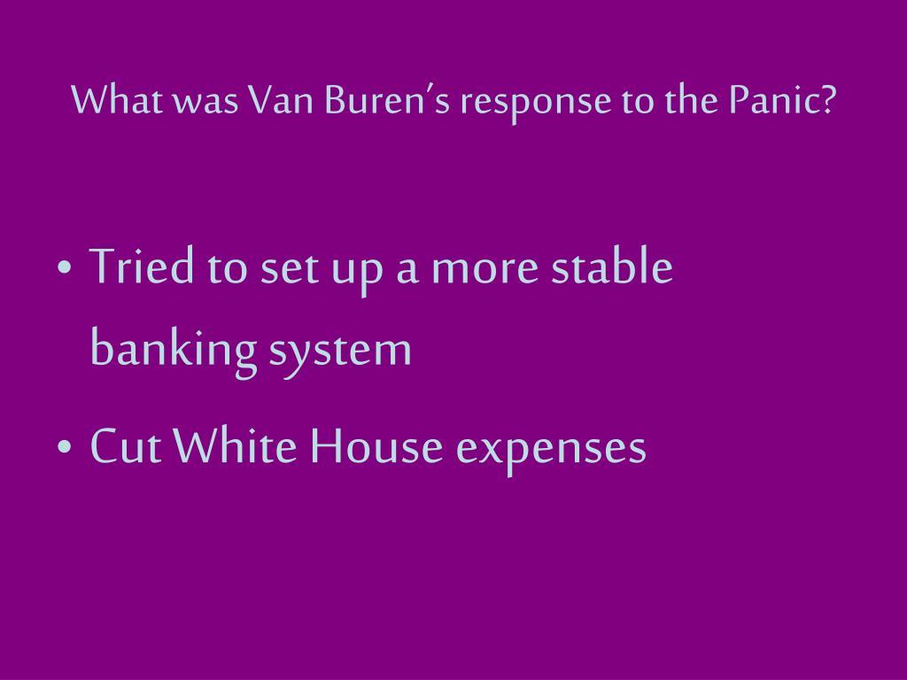 What was Van Buren's response to the Panic?