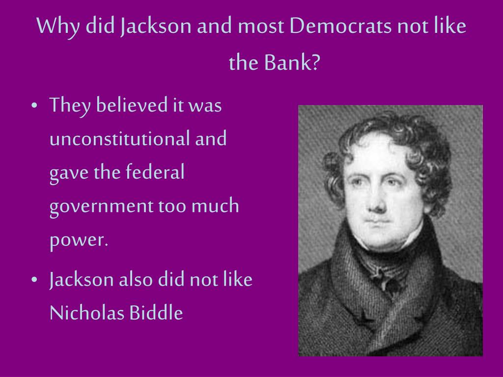 Why did Jackson and most Democrats not like the Bank?
