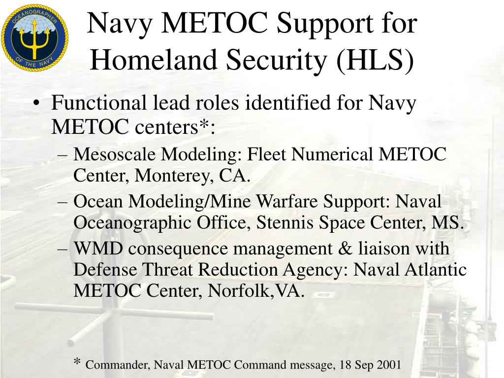 Navy METOC Support for Homeland Security (HLS)
