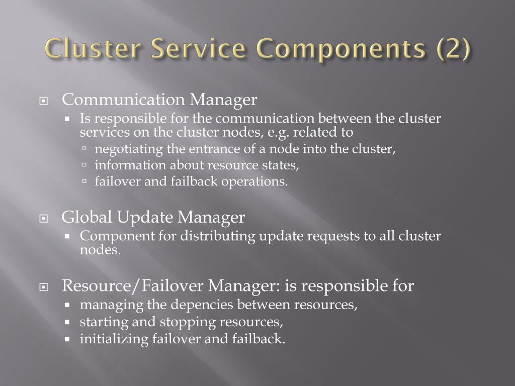 Cluster Service Components
