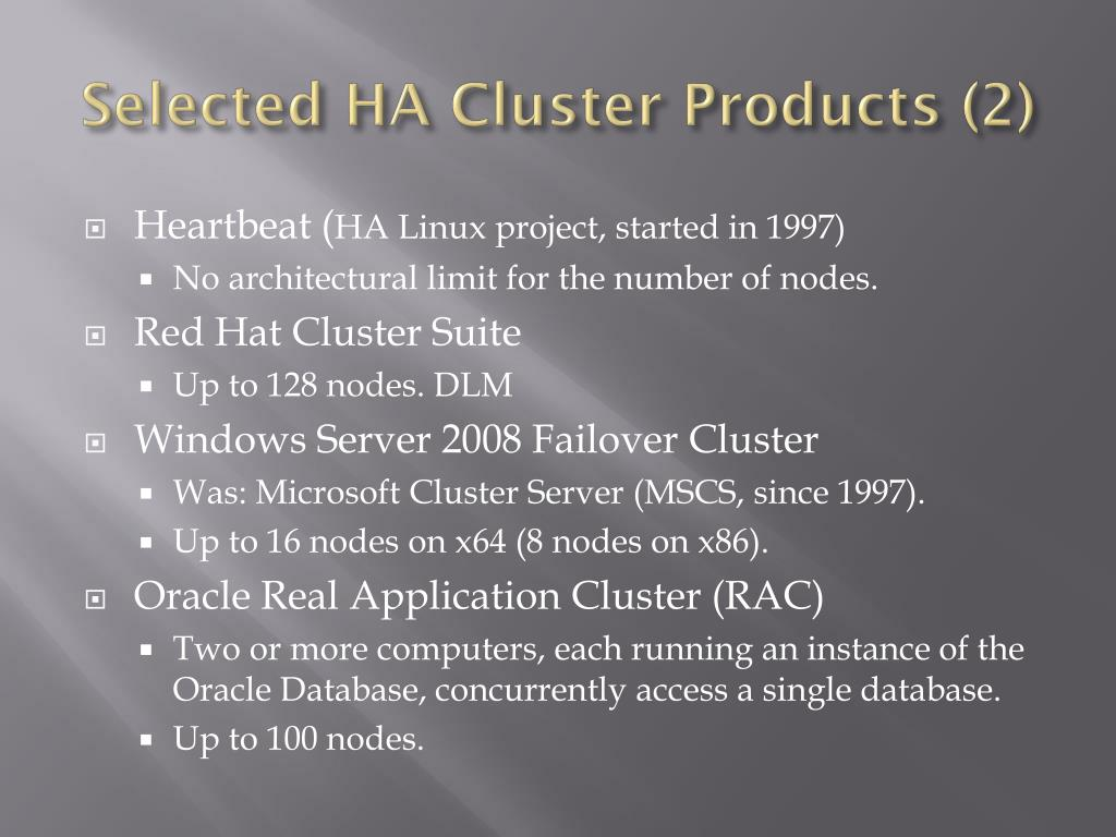 Selected HA Cluster Products (2)