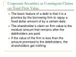 corporate securities as contingent claims on total firm value