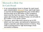 microsoft to dole out its cash hoard