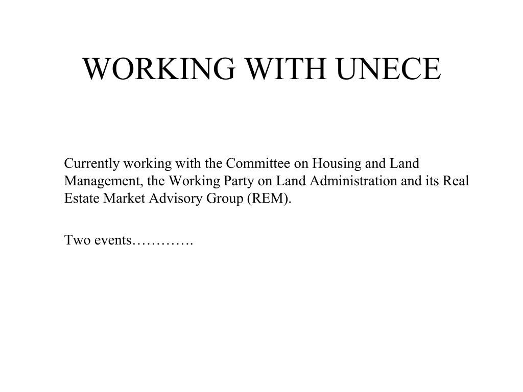 WORKING WITH UNECE